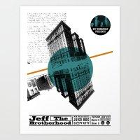 Jeff The BortherHood And… Art Print