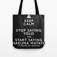 Keep Calm Forget YOLO - BLACK Tote Bag