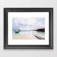 Easy Like Sunday Morning Framed Art Print