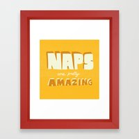 Naps Are Pretty Amazing Framed Art Print