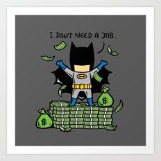 Part Time Job - No Job Art Print