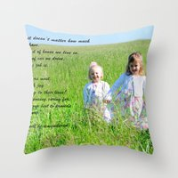 What Matters Most... Throw Pillow