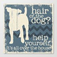 Hair of the Dog Canvas Print