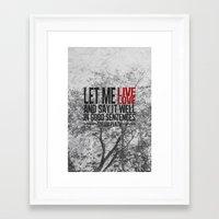 Let Me Live. Framed Art Print