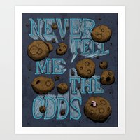 Never Tell Me The Odds Art Print