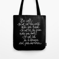 Be Soft Tote Bag