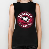 Sucker For Love Too Biker Tank
