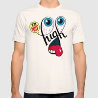 I'm Not High Mens Fitted Tee Natural SMALL