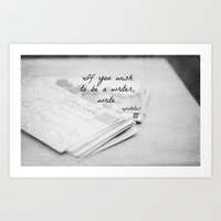 If You Wish to Be a Writer Quote Art Print