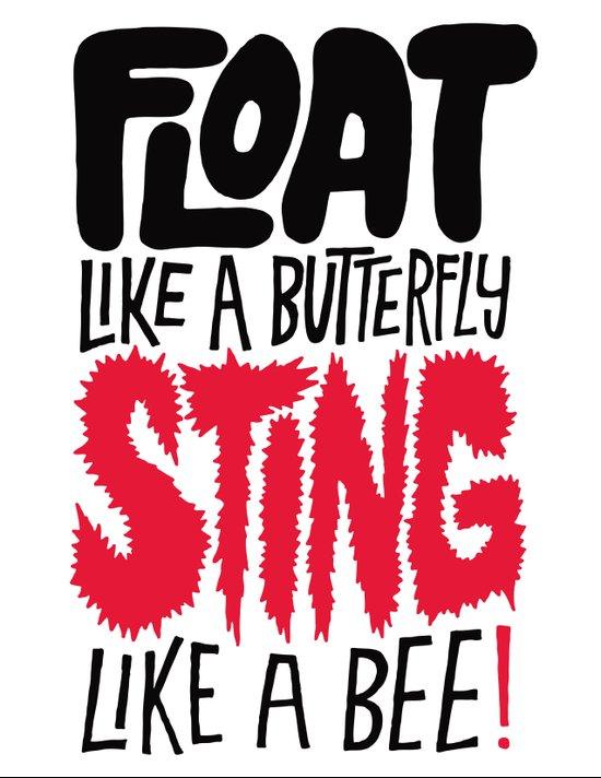 Muhammad Ali: Float Like a Butterfly Sting Like a Bee Art Print