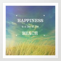 Happiness Is A Day At Th… Art Print