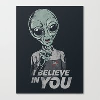 I Believe In You Canvas Print