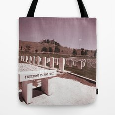 Freedom Is Not Free Tote Bag