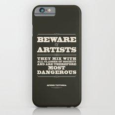 Beware of Artists iPhone 6 Slim Case
