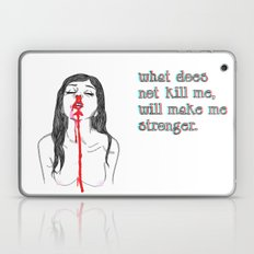 What does not kill me, will make me stronger. Laptop & iPad Skin