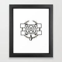 WOW MOM Framed Art Print