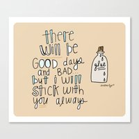I'll STICK With YOU. Canvas Print
