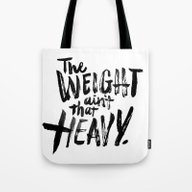 The Weight Ain't That He… Tote Bag