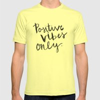 Positive Vibes Only Mens Fitted Tee Lemon SMALL