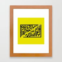 are you gonna go my way Framed Art Print