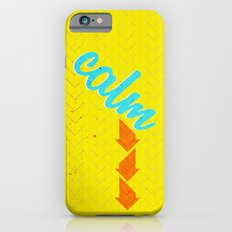 Calm Down  Slim Case iPhone 6s