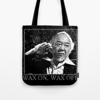 Miyagi Wax On Wax Off Tote Bag
