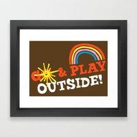 Go & Play Outside! Framed Art Print