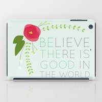 Be the Good iPad Case