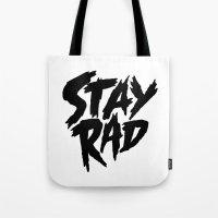 Stay Rad (on White) Tote Bag