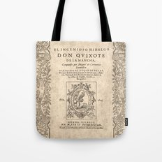 Cervantes. Don Quijote, 1605. Tote Bag