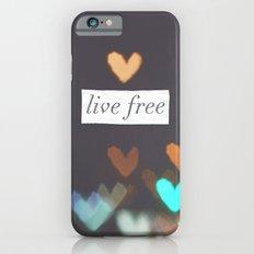 Live Free  iPhone 6s Slim Case