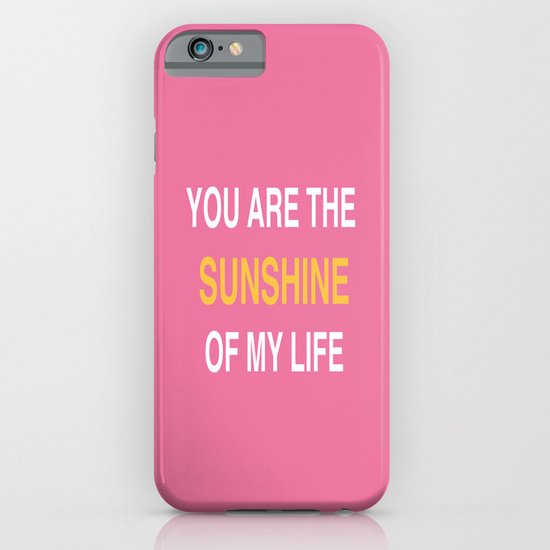 You are the sunshine... iPhone & iPod Case