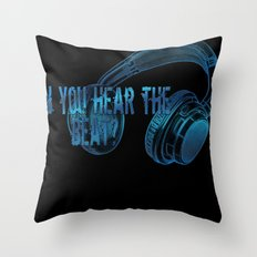 Can you hear the  beat? Throw Pillow