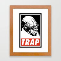 Obey Ackbar's TRAP Framed Art Print