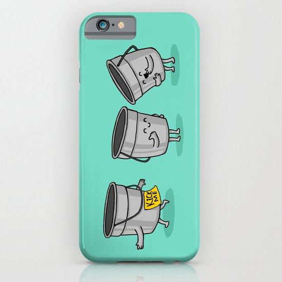 Kick the Bucket iPhone & iPod Case
