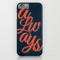 iPhone & iPod Case featuring Always by nameisirene