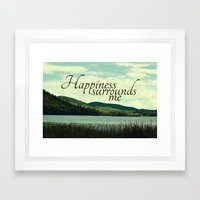 Happiness Surrounds Me Framed Art Print
