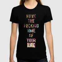Time Of Your Life Womens Fitted Tee Black SMALL