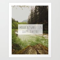 adventure is out there. Art Print