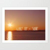 wake up + shine! Art Print