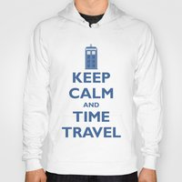 Keep Calm And Time Trave… Hoody