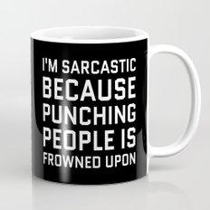 I'M SARCASTIC BECAUSE PU… Mug