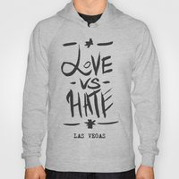 Love VS Hate - Las Vegas… Hoody