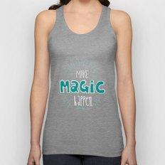 Make Magic Happen! Unisex Tank Top