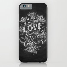 Harry Potter - The Ones That Love Us iPhone 6 Slim Case