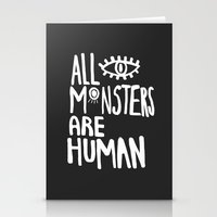 All Monsters Are Human  Stationery Cards
