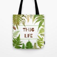 Thug Life - Botanical - Fern  Tote Bag