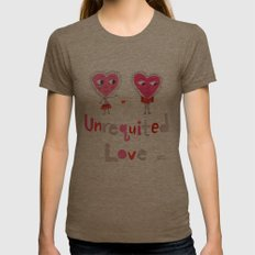 Unrequited Love Womens Fitted Tee Tri-Coffee SMALL