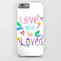 iPhone & iPod Case featuring Love and be Loved by Kayla Gordon