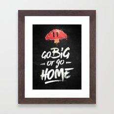 Go Big Or Go Home Mario … Framed Art Print